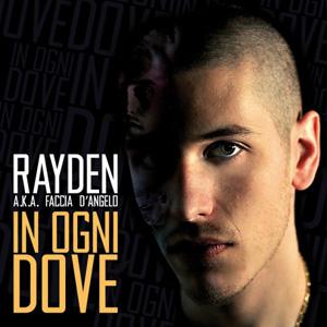 Rayden - In Ogni Dove