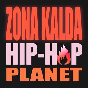 Zona Kalda Hip-Hop Planet